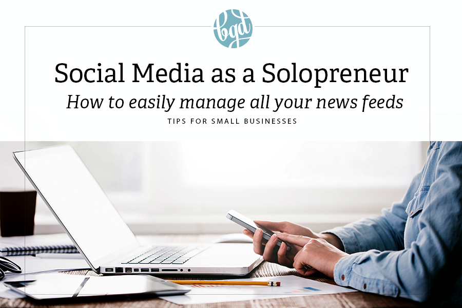 How I Manage My Social Media as a Solopreneur