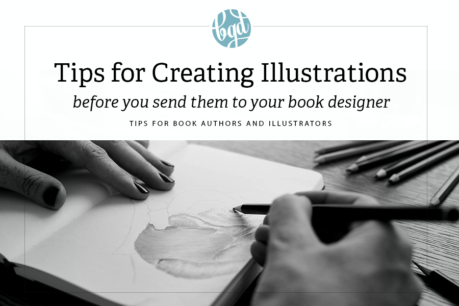 Tips for Creating Illustrations for Book Publishing